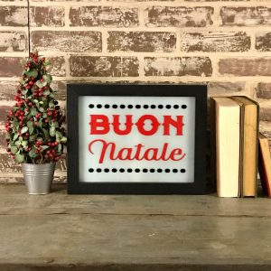 holdiay lighted sign - Buon Natale unlit